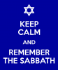 Keep Calm and Remember the Sabbath
